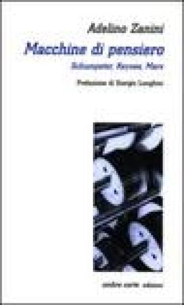 Macchine di pensiero. Schumpeter, Keynes, Marx - Adelino Zanini   Jonathanterrington.com