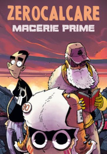Macerie prime - Zerocalcare | Ericsfund.org