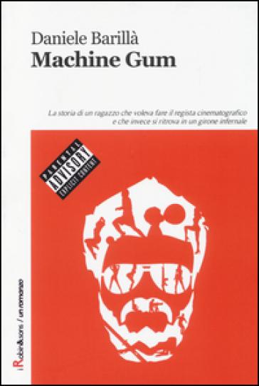 Machine Gum - Daniele Barillà |