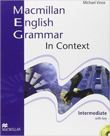 Macmillan english grammar in context. Intermediate. Student's book. With key. Per le Scuole superiori. Con CD-ROM