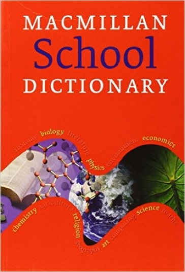 Macmillan school dictionary. Per le Scuole superiori