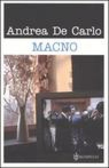 Macno - Andrea De Carlo |