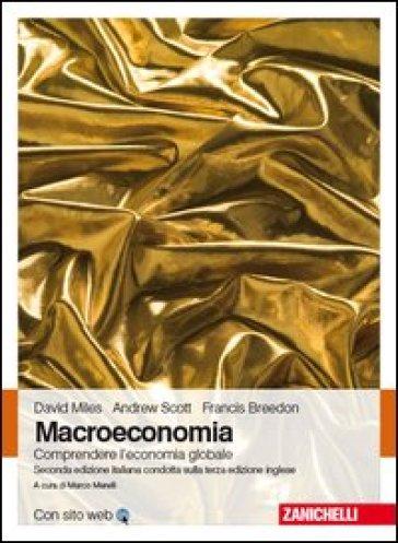 Macroeconomia. Comprendere l'economia globale. Con e-book - David Miles pdf epub