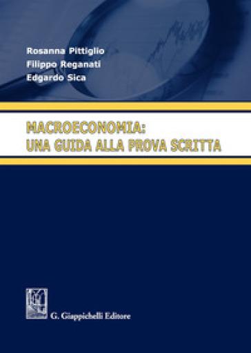Macroeconomia: una guida alla prova scritta - Rosanna Pittiglio | Thecosgala.com
