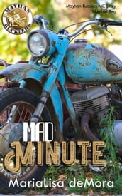 Mad Minute: Mayhan Bucklers MC Book Two
