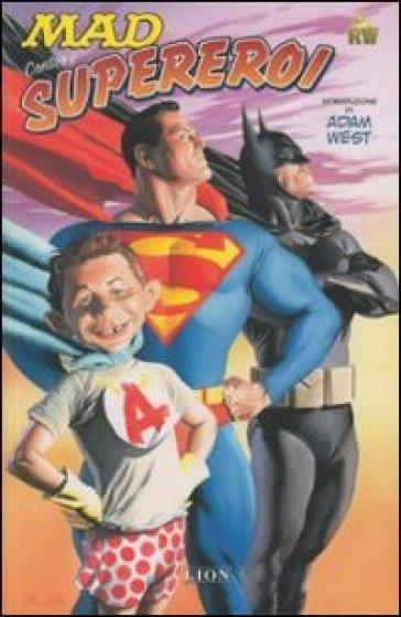 Mad contro i supereroi. 1. - S. Visinoni  