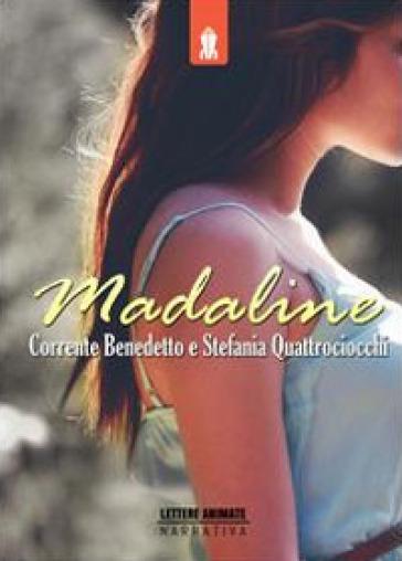 Madaline - Corrente Benedetto  