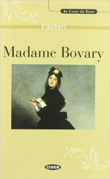 Madame Bovary. Con CD-ROM - Gustave Flaubert |