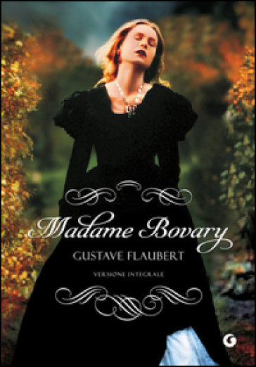 Madame Bovary - Gustave Flaubert |