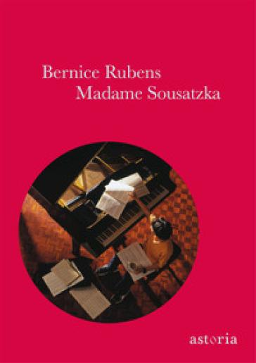Madame Sousatzka - Bernice Rubens | Kritjur.org