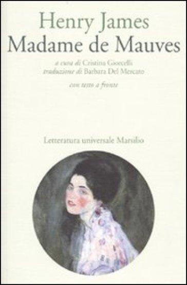 Madame de Mauves. Testo inglese a fronte - Henry James pdf epub