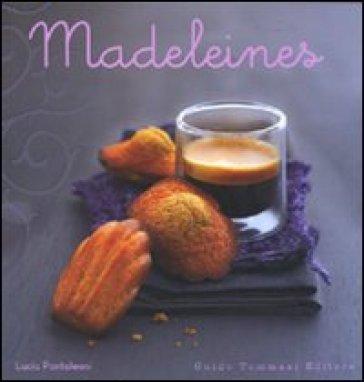 Madeleines - Lucia Pantaleoni  