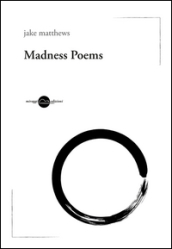Madness poems. Ediz. italiana
