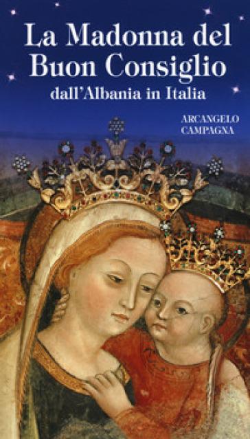 La Madonna del Buon Consiglio dall'Albania in Italia