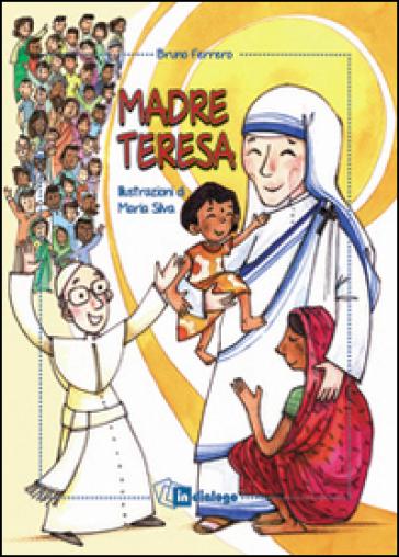 Madre Teresa - Bruno Ferrero |