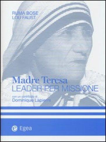 Madre Teresa leader per missione - Ruma Bose pdf epub