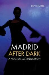 Madrid After Dark