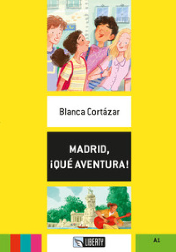 Madrid, !qué aventura! Con File audio per il download - Blanca Cortazar | Thecosgala.com