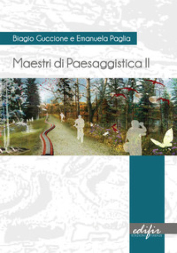 Maestri di paesaggistica. Ediz. illustrata - Biagio Guccione | Ericsfund.org