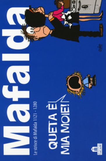 Mafalda. Le strisce dalla 1121 alla 1280. 8. - Quino  