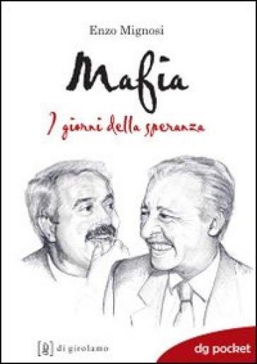 Mafia. I giorni della speranza - Enzo Mignosi pdf epub