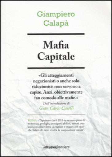 Mafia capitale - Giampiero Calapà |