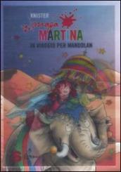 Maga Martina in viaggio per Mandolan. 9.