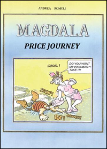 Magdala. Price journey - Andrea Romoli | Rochesterscifianimecon.com