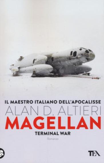 Magellan. Terminal war - Alan D. Altieri  