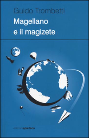 Magellano e il magizete - Guido Trombetti pdf epub