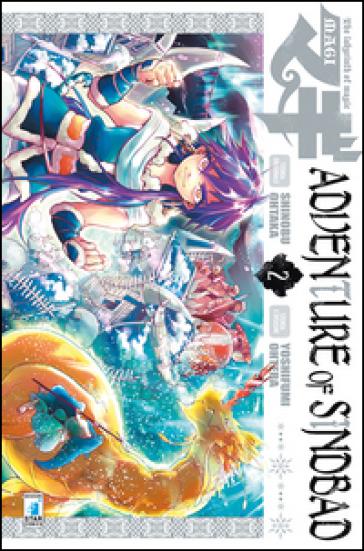 Magi. Adventure of Sindbad. 2. - Shinobu Ohtaka | Rochesterscifianimecon.com
