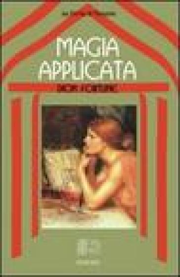 Magia applicata - Fortune Dion   Thecosgala.com