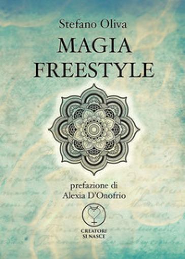 Magia freestyle - Stefano Oliva  