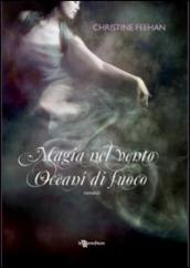 Ebook Magia Nel Vento Oceani Di Fuoco Drake Sisters 13 By Christine Feehan