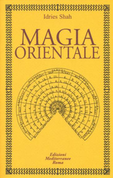 Magia orientale - Idries Shah | Thecosgala.com