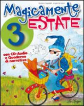 Magicamente estate. Con CD Audio. Per la 3ª classe elementare (2 vol.)