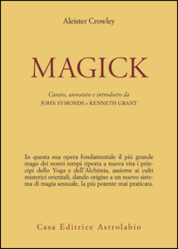 Magick - Aleister Crowley |