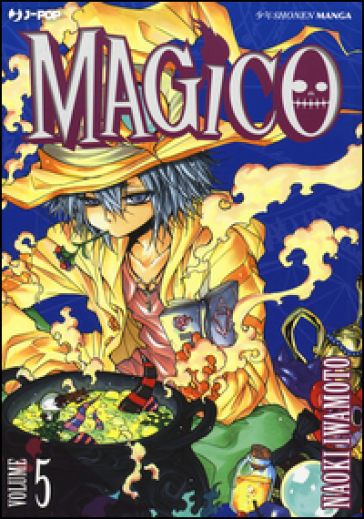 Magico. 5. - Naoki Iwamoto |