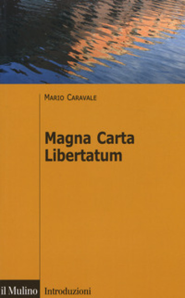 Magna Carta Libertatum - Mario Caravale | Jonathanterrington.com