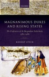 Magnanimous Dukes and Rising States