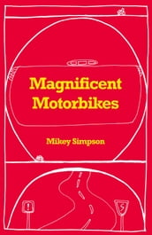 Magnificent Motorbikes