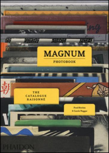 Magnum photobook. The catalogue raisonné. Ediz. a colori - Fred Ritchin |