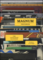 Magnum photobook. The catalogue raisonné. Ediz. a colori
