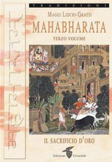 Mahabharata. 3. - Maggi Lidchi-Grassi | Rochesterscifianimecon.com