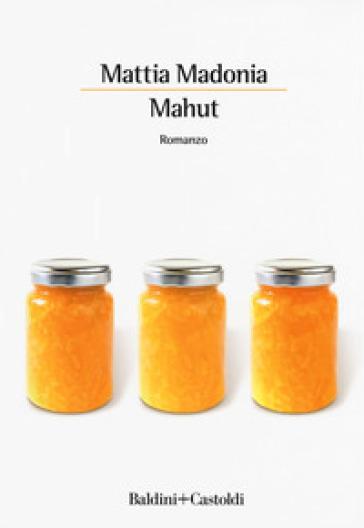 Mahut - Mattia Madonia pdf epub