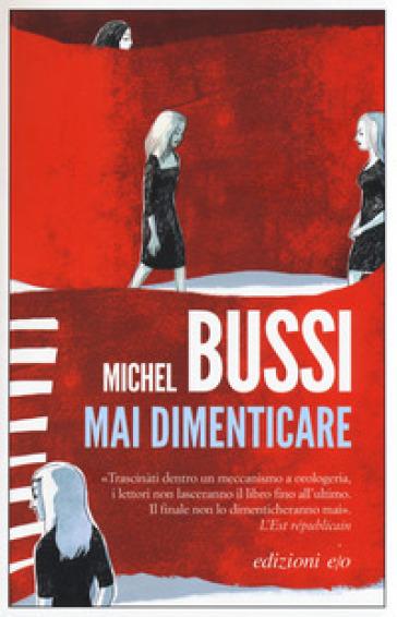 Mai dimenticare - Michel Bussi | Jonathanterrington.com