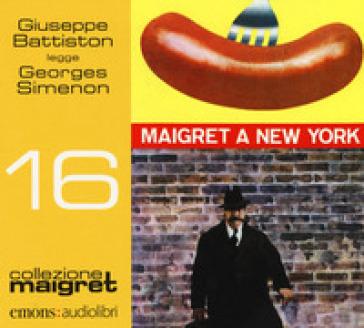 Maigret a New York letto da Giuseppe Battiston. Audiolibro. CD Audio formato MP3 - Georges Simenon |