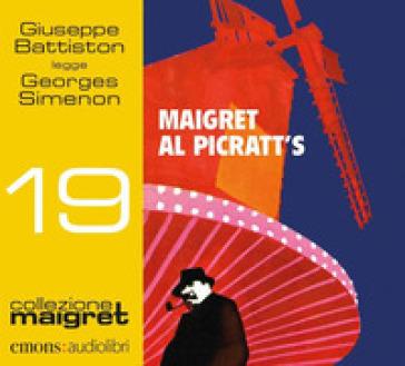 Maigret al Picratt's letto da Giuseppe Battiston - Georges Simenon |