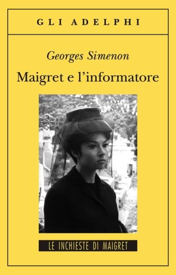 Maigret e l'informatore - Georges Simenon | Rochesterscifianimecon.com