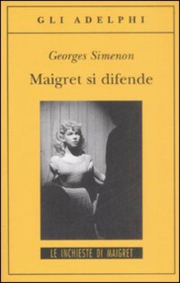 Maigret si difende - Georges Simenon | Ericsfund.org